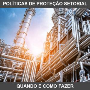 Qual é o critério para uma política de estímulo e proteção setorial correta?