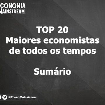 TOP 20 – Maiores economistas de todos os tempos – Sumário