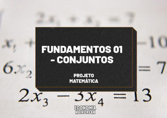 Fundamentos 01 – Conjuntos